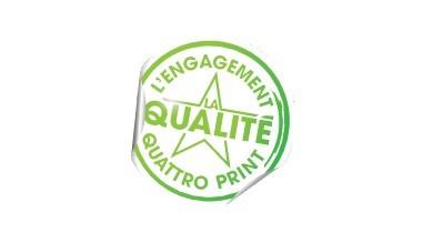 L'engagement qualité Quattro Print